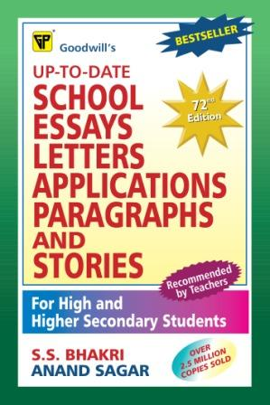 Up-To-Date School Essays, Letters, Applications, Paragraphs and Stories