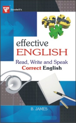 Effective English : Read, Write and Speak Correct English