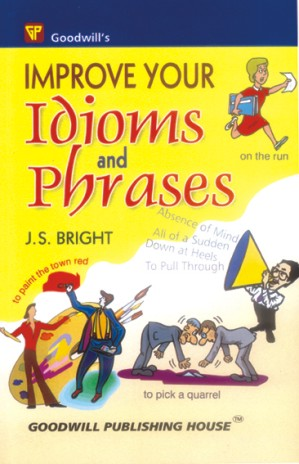 Improve Your Idioms and Phrases