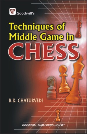 Techniques of Middle Game in Chess
