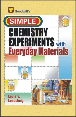 Simple Chemistry Experiments with Everyday Materials