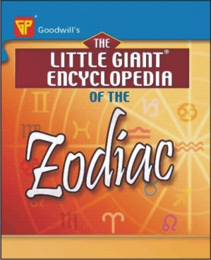 The Little Giant Encyclopedia of the Zodiac