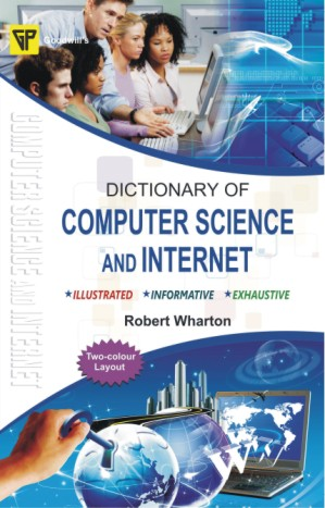 Dictionary of Computer Science and Internet