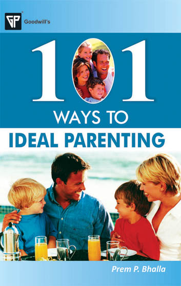 101 Ways to Ideal Parenting
