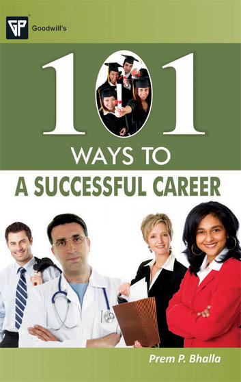 101 Ways to a Successful Career