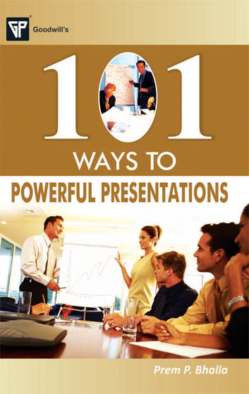 101 Ways to Powerful Presentations