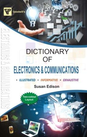 Dictionary of Electronics and Communication
