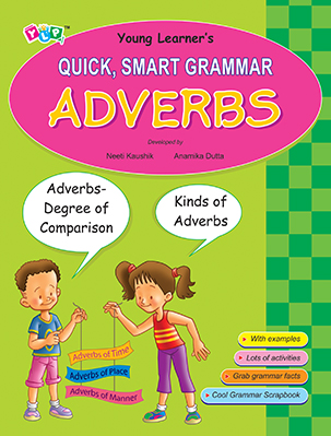 Quick, Smart Grammar - Adverbs