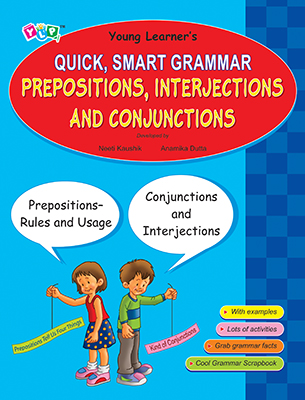 Quick, Smart Grammar - Prepositions, Interjections & Conjunctions