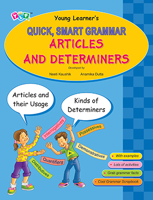 Quick, Smart Grammar- Articles & Determiners