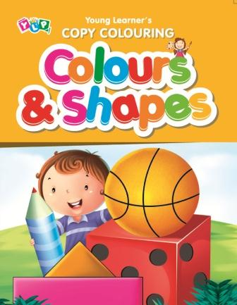 Colour and Shapes : Copy Colouring Book