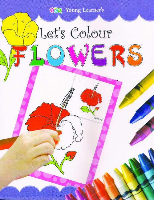 Let's Colour Flowers