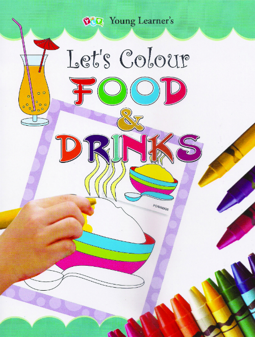 Let's Colour Food & Drinks