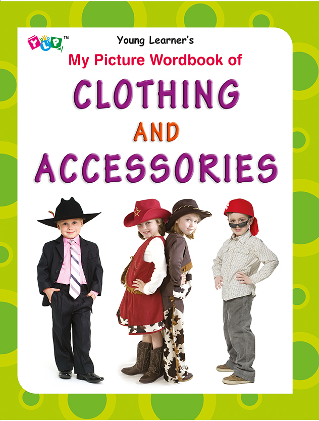 My Picture Wordbook of Clothing and Accessories