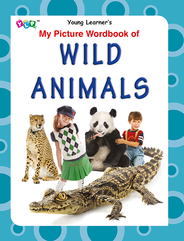 My Picture Wordbook of Wild Animals
