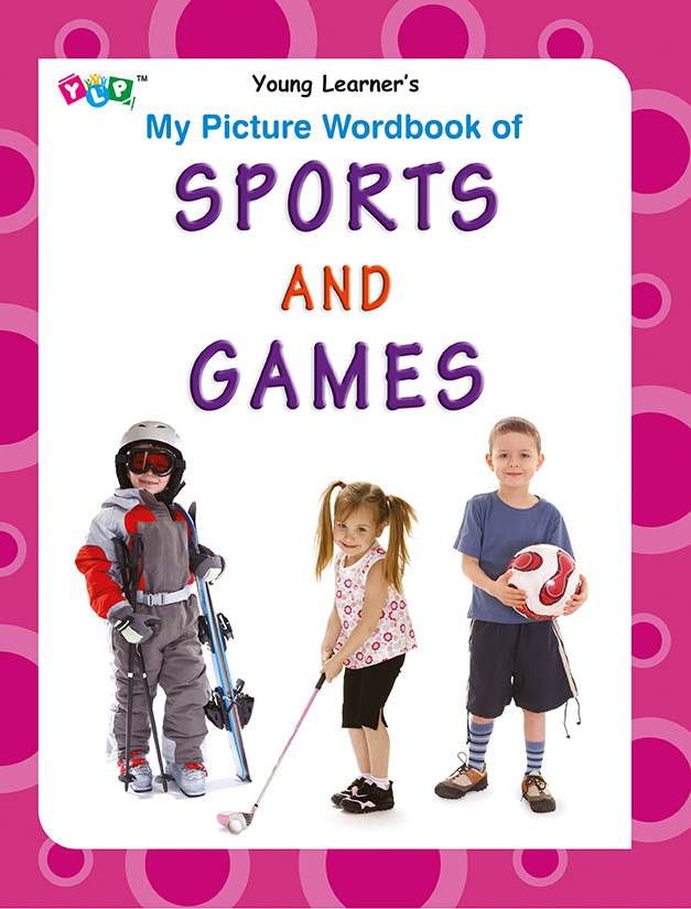 My Picture Wordbook of Sports and Games