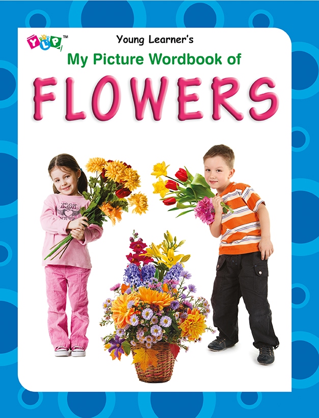 My Picture Wordbook of Flowers