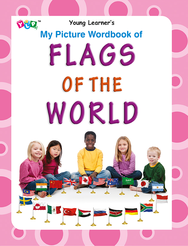 My Picture Wordbook of Flags of the World