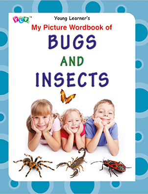 My Picture Wordbook of Bugs and Insects
