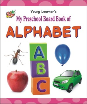My Preschool Board Book of Alphabet