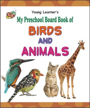 My Preschool Board Book of Birds And Animals