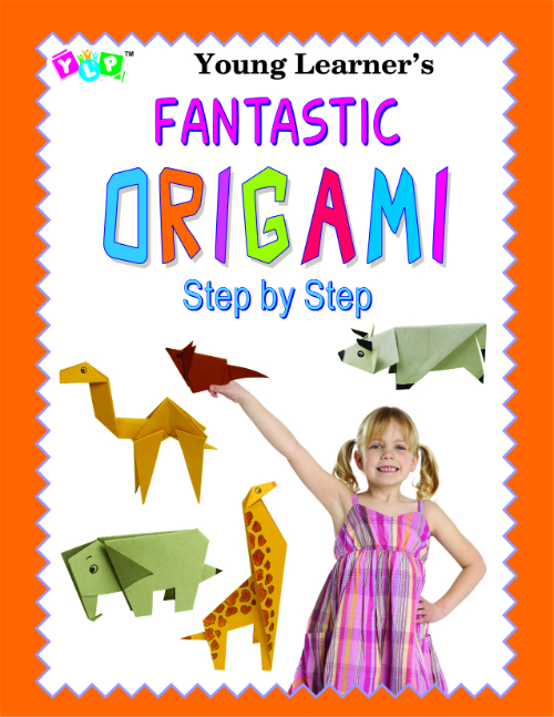 Fantastic Origami Step by Step