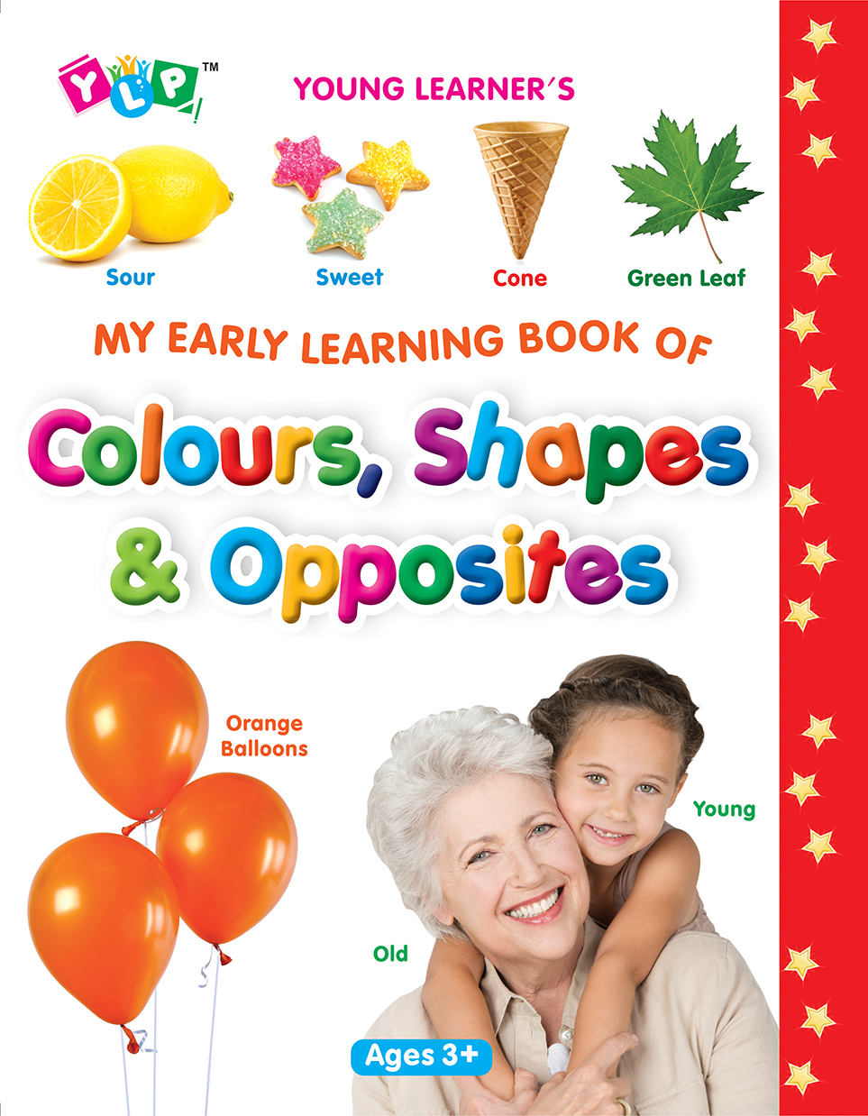 My Early Learning Book of Shapes, Colours & Opposites (Full Laminated)