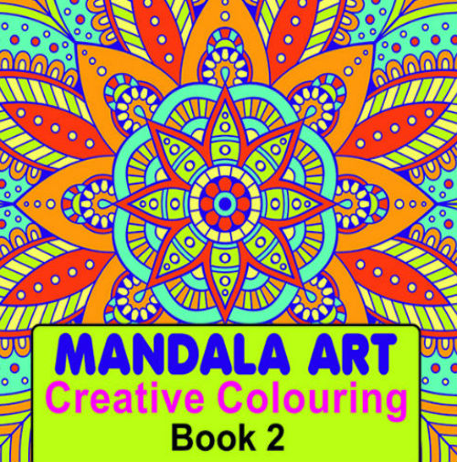 Mandala Art (Creative Colouring Book -2)